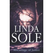 Miscarriage of Justice by Linda Sole