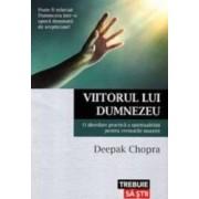 Viitorul Lui Dumnezeu - Deepak Chopra