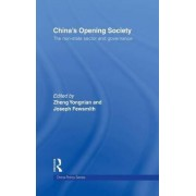China's Opening Society by Yongnian Zheng
