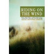 Riding on the Wind by Dr Akeam A Simmons