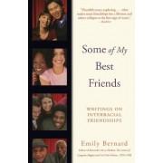 Some of My Best Friends by Emily Bernard