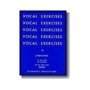 Vocal Exercises on Tone Placing and Enunciation - Low and Medium Voices, High Voices by J. Michael Diack