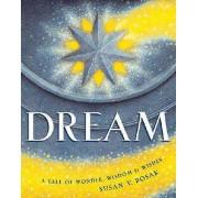Dream by Susan V Bosak