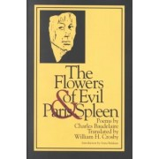 The Flowers of Evil & Paris Spleen by Charles Baudelaire