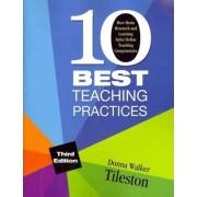 Ten Best Teaching Practices (Multimedia Kit) by Donna E. Walker Tileston