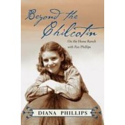 Beyond the Chilcotin by Diana Phillips