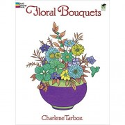 Floral Bouquets Coloring Book (Dover Nature Coloring Book) By Charlene Tarbox (1995) Paperback
