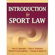 Introduction to Sport Law by John O. Spengler