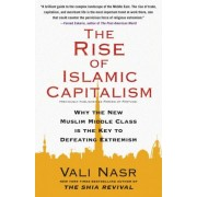 Rise of Islamic Capitalism by Vali Nasr
