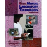 Basic Medical Laboratory Techniques by Barbara H. Estridge