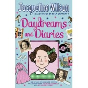 Daydreams and Diaries by Jacqueline Wilson