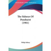 The Sidneys of Penshurst (1901) by Sir Philip Sidney