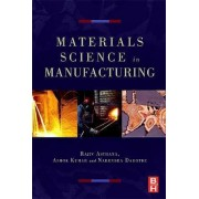 Materials Processing and Manufacturing Science by Rajiv Asthana