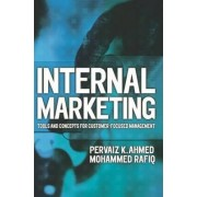 Internal Marketing by Pervaiz K. Ahmed