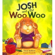 Storytime: Josh and the Woo Woo by David Bedford