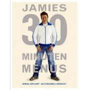 Jamies 30 Minuten Menüs by Jamie Oliver