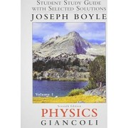 Student Study Guide & Selected Solutions Manual for Physics by Douglas C. Giancoli