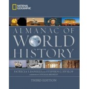 National Geographic Almanac of World History by Patricia S. Daniels