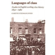 Languages of Class by Gareth Stedman Jones