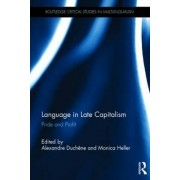 Language in Late Capitalism by Alexandre Duchene