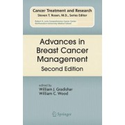Advances in Breast Cancer Management by William J. Gradishar