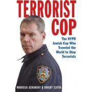 Terrorist Cop by Mordecai Dzikansky