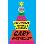The Russian Debutante's Handbook by Gary Shteyngart