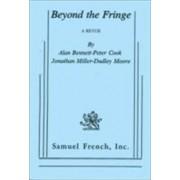 Beyond the Fringe by Alan Bennett