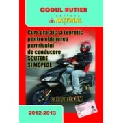 Curs practic şi teoretic pentru obţinerea permisului de conducere pentru scutere şi mopede - categoria AM (2012-2013).