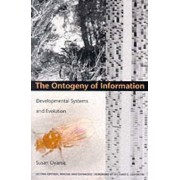 Ontogeny of Information by Susan Oyama