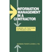 Information Management in a Contractor - a Model for the Flow of Data by Norman Fisher