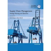 Supply Chain Management: Strategy, Planning, and Operation by Sunil Chopra