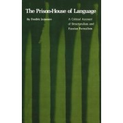 The Prison-house of Language by Fredric Jameson