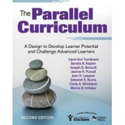 The Parallel Curriculum by Carol Ann Tomlinson