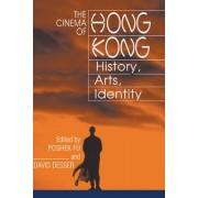 The Cinema of Hong Kong by Poshek Fu