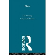 Plato - Arguments of the Philosophers by J. C. B. Gosling