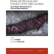 Molecular Structure and Function of the Tight Junction by Michael Fromm