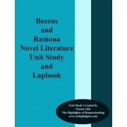 Beezus and Ramona Novel Literature Unit Study and Lapbook by Teresa Ives Lilly
