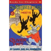The Werewolf Club Meets Oliver Twit by Daniel Pinkwater
