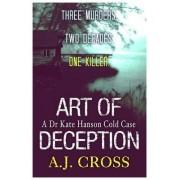 Art of Deception by A. J. Cross