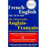 Merriam Webster's French-English Dictionary by Merriam-Webster