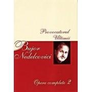 Opere complete, vol. II: Provocatorul, Ultimii