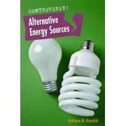 Alternative Energy Sources by Kathiann M Kowalski