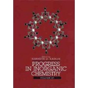Progress in Inorganic Chemistry: v. 47 by Kenneth D. Karlin