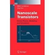 Nanoscale Transistors by Mark Lundstrom