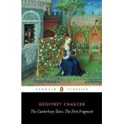 The Canterbury Tales: The First Fragment by Geoffrey Chaucer