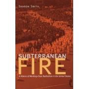 Subterranean Fire by Sharon Smith