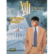 XIII 19 el ultimo asalto/ XIII 19 the Last Assault by Van Hamme Jean