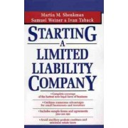 Starting a Limited Liability Company by Martin Shenkman