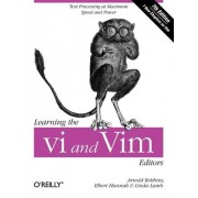 Learning the vi and Vim Editors by Arnold Robbins
